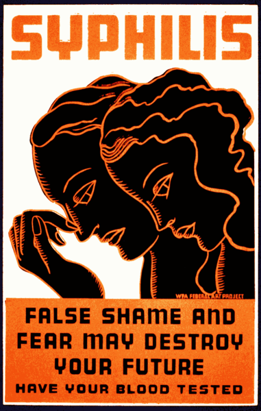 This posters acknowledges the social stigma of syphilis, while urging those who possibly have the disease to be tested. (circa 1936)