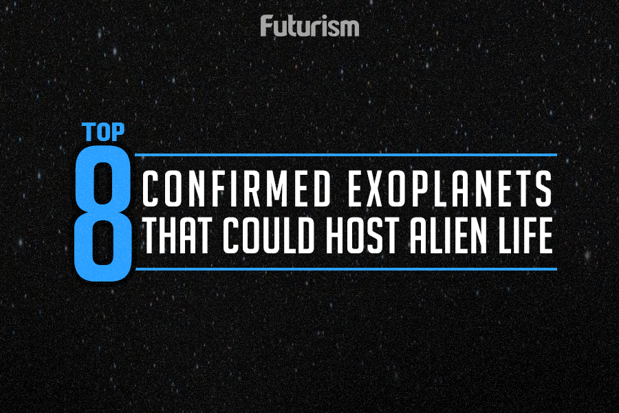 Top 8 Confirmed Exoplanets That Could Host Alien Life