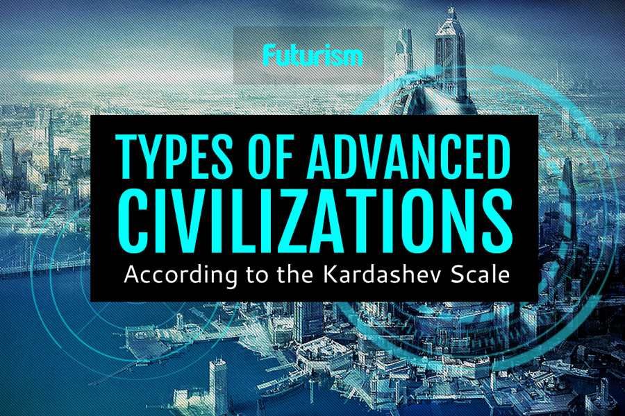 Kardashev Scale: The Kinds of Alien Civilizations in Our Universe