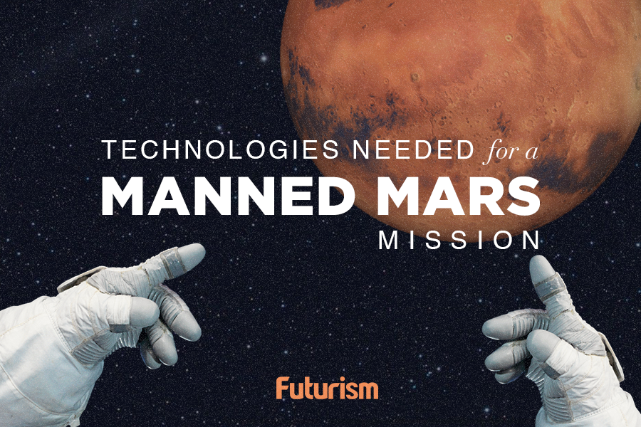 There Will Be No Mars Generation Without These Technologies