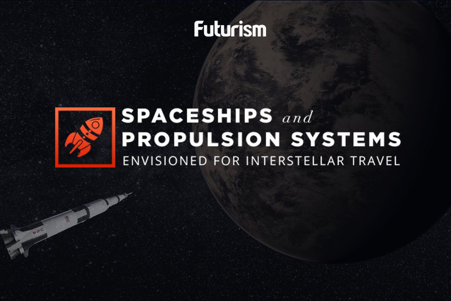 These Theoretical Propulsion Systems Might Make Interstellar Travel a Reality