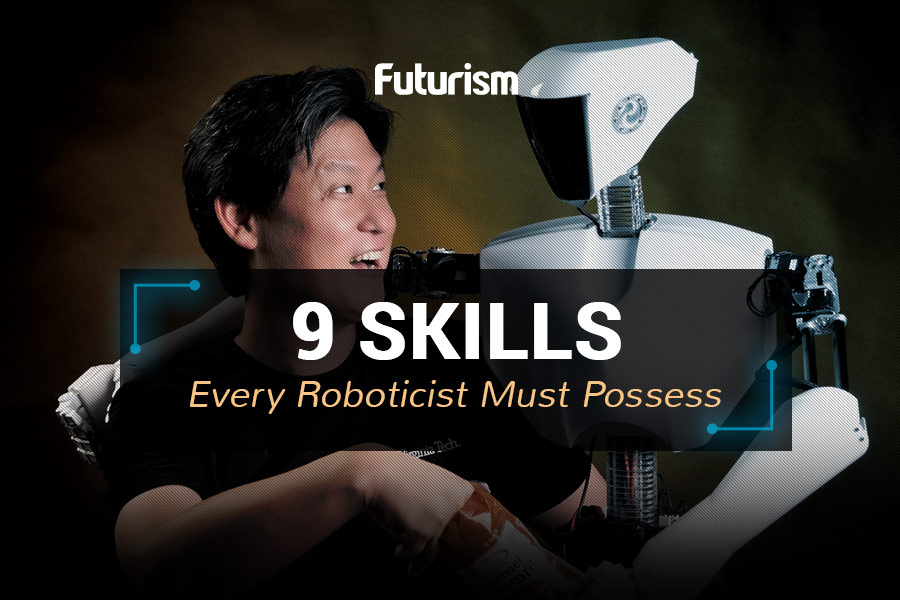 Want to be a Robotics Engineer? Here's What You'll Need