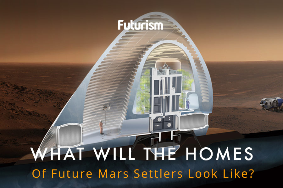 Here's What NASA Thinks Our Martian Homes Will Look Like