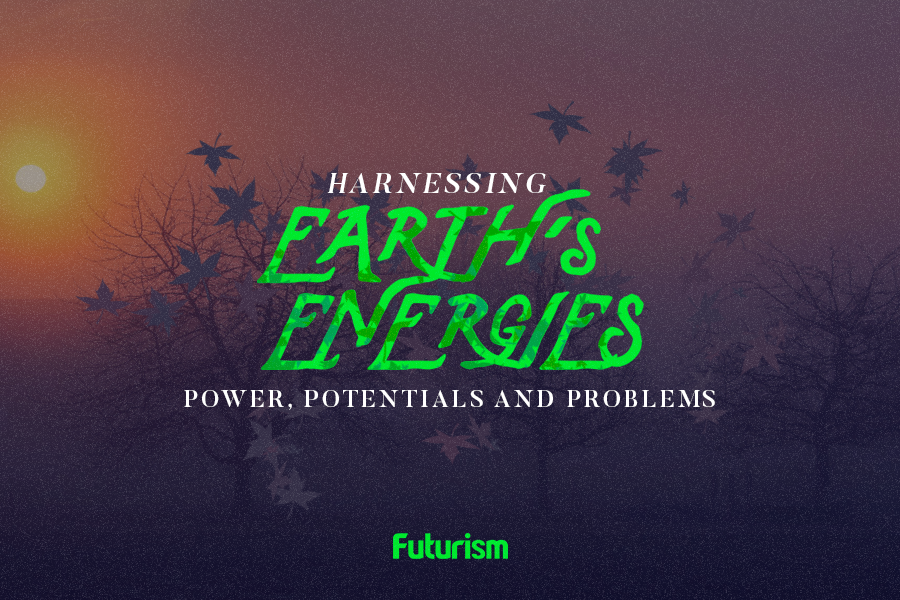 The Energy of the Future: Harnessing the Power of Earth