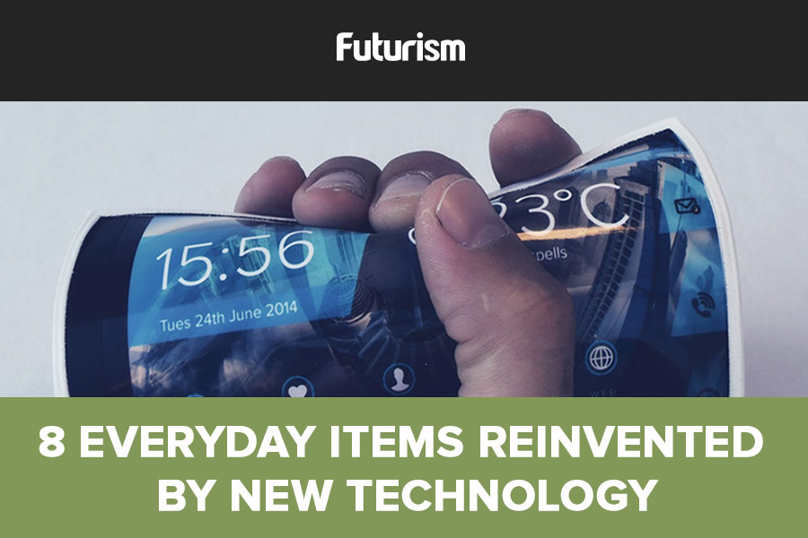 8 Everyday Items Reinvented by Technology