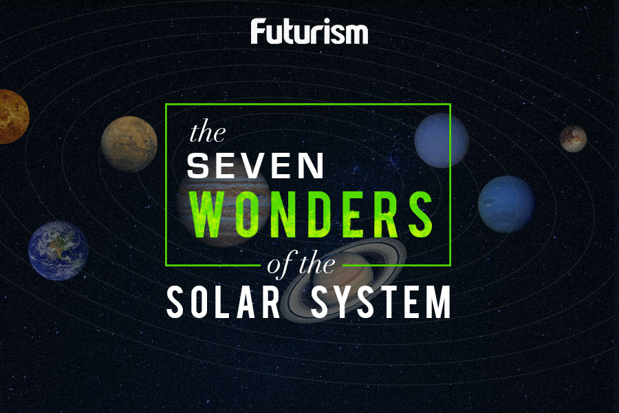 The Seven Wonders of the Solar System
