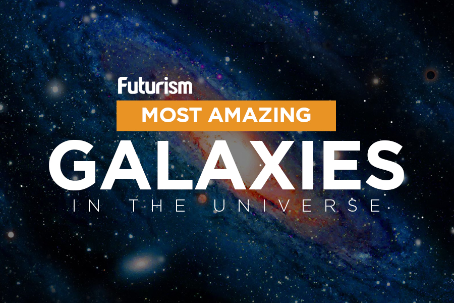 The Most Amazing Galaxies In The Universe [Infographic]