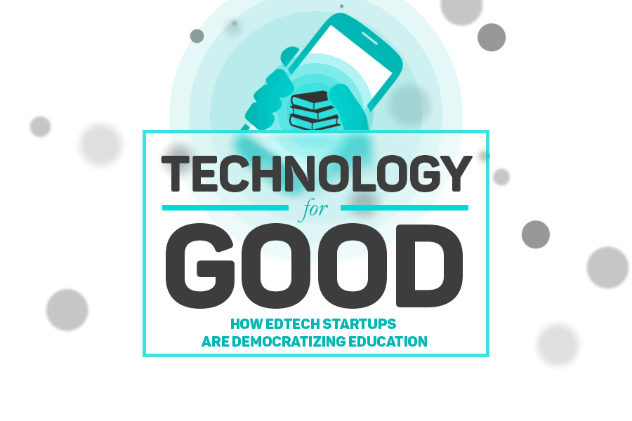 Six EdTech Startups Democratizing Education [Infographic]