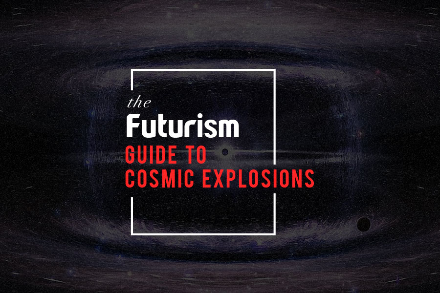 The Futurism Guide To Cosmic Explosions [INFOGRAPHIC]