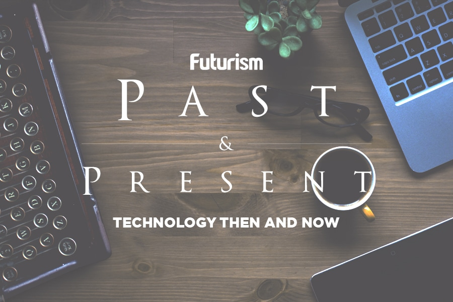 Past and Present Technology Then and Now [INFOGRAPHIC]