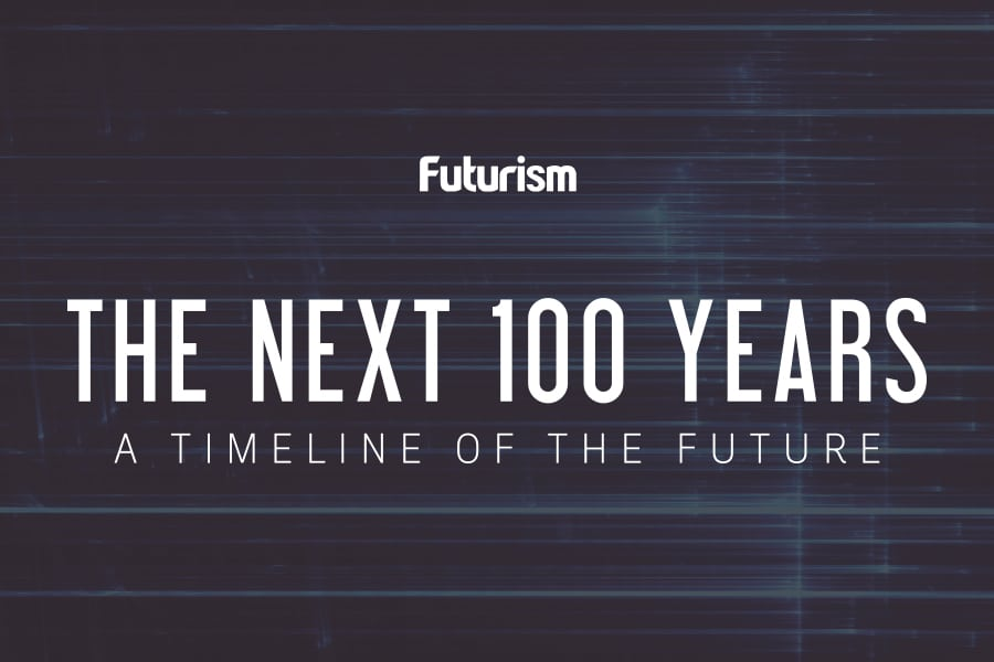 The Next 100 Years: A Timeline of the Future [INFOGRAPHIC]