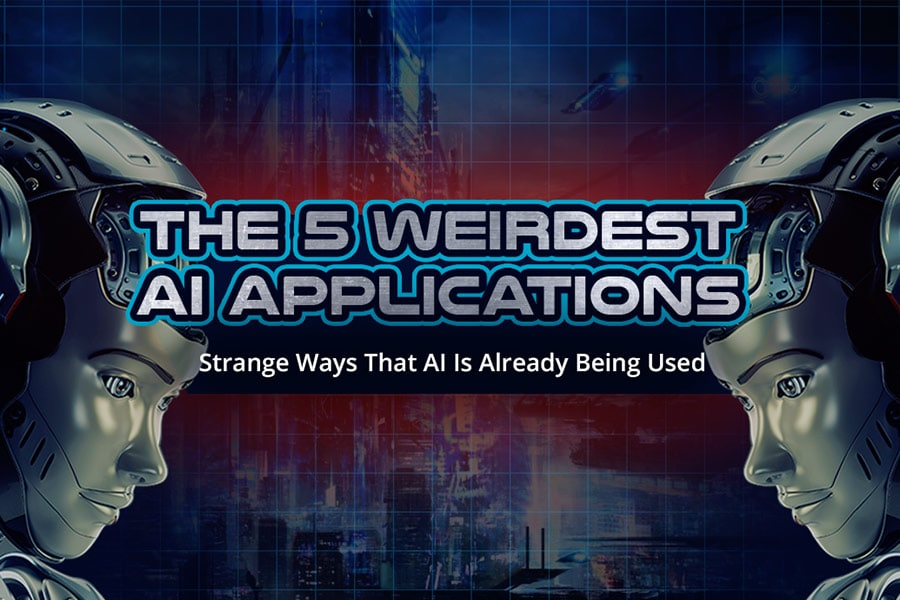 The 5 Weirdest AI Applications [INFOGRAPHICS]