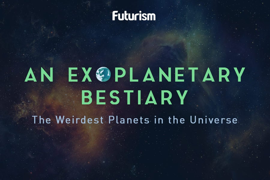 An Exoplanetary Bestiary: The Weirdest Planets in the Universe [INFOGRAPHIC]