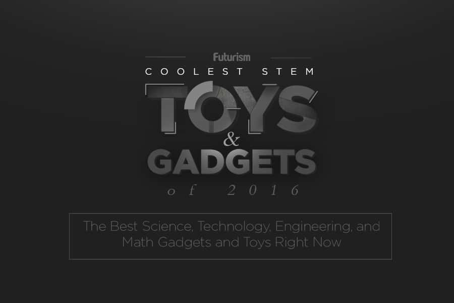 Coolest STEM Toys and Gadgets of 2016