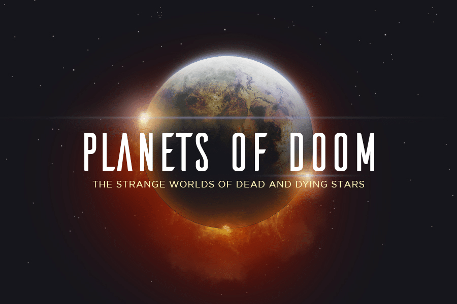 Planets of Doom: The Strange Worlds of Dead and Dying Stars [INFOGRAPHIC]