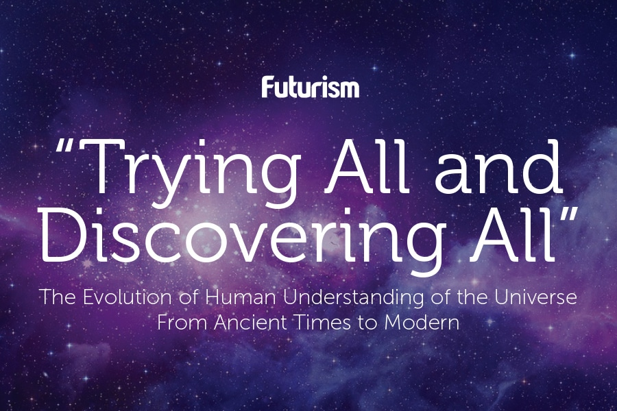 The Evolution of Human Understanding of the Universe [INFOGRAPHIC]