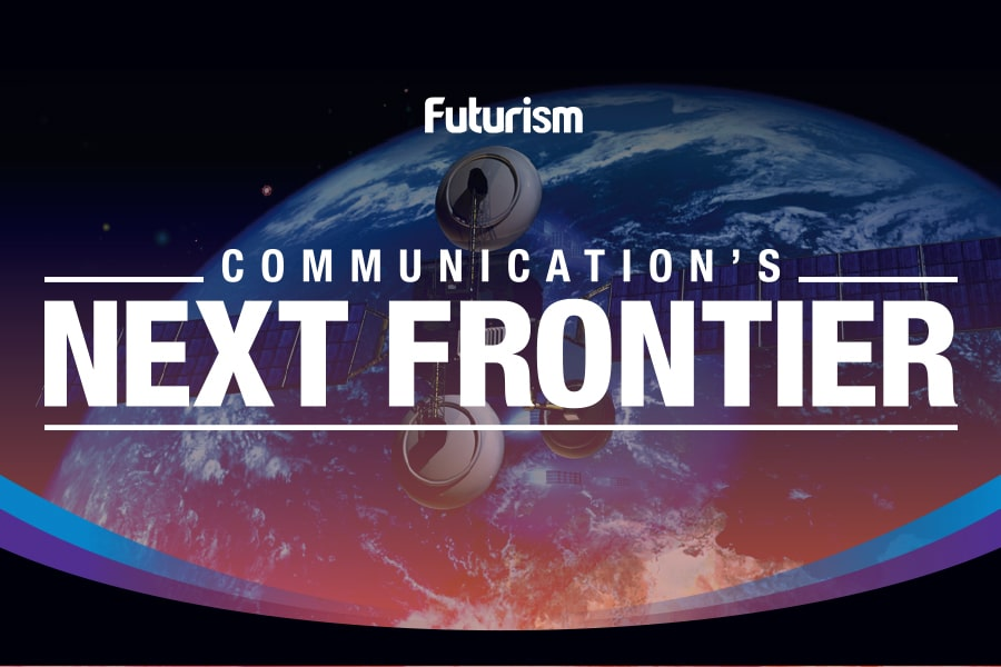 Communication's Next Frontier