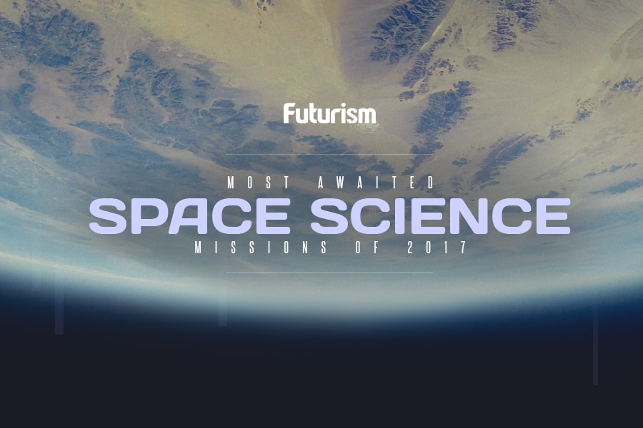 Most Awaited Space Science Missions of 2017