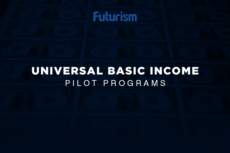 Universal Basic Income: UBI Pilot Programs Around the World