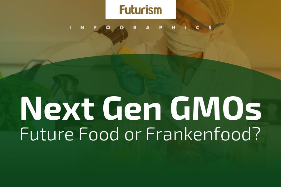 Next Gen GMOs