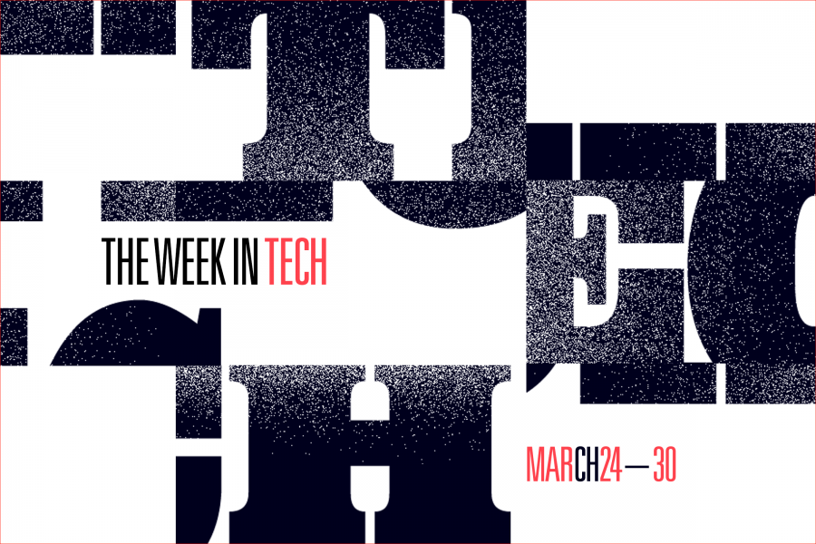 This Week in Tech: Mar 24 – Mar 30, 2018