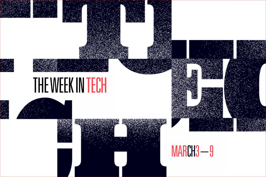 This Week in Tech: Mar 3 – Mar 9, 2018