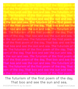 """The futurism of the first poem of the day, / That boo and see the sun and sea."""